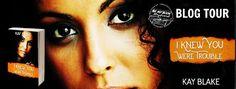 *•.¸(*•.¸(´*•.¸(*•.¸¸.•*´)¸.• *´)¸.•*´)¸.•*´ ♥ ♥ ♥ BLOG TOUR  ♥ ♥ ♥  .¸.•*(¸.•*(¸.•*(¸.•*´`*•.¸)`*• .)`*•.¸)`*•. Title: I Knew You Were Trouble Author: Kay Blake Genre: Interracial Romance/Contemporary Romance Cover Designed by (M.J. Oz )  #IKnewYouWereTrouble @authorkayblake #NEWRELEASE  #ROMANCE  #ONECLICK #BEMYBOOKBOYFRIEND #KAYBLAKE