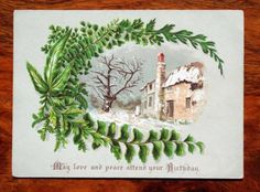 LARGE-VICTORIAN-BIRTHDAY-GREETINGS-CARD-FERNS-LEAVES-WINTER-SNOW-HOUSE-POEM