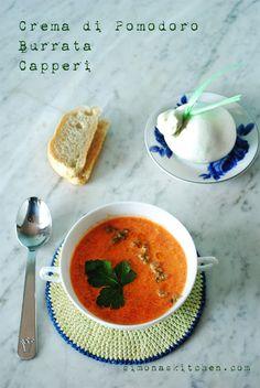 Simona'sKitchen: Crema di Pomodoro, Burrata e Capperi - Tomatoe Soup with Burrata and Capers