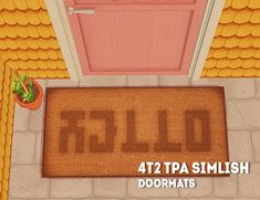 [ts2] 4t2 TPA simlish doormats I just adore this little doormat & had to convert it! ♥ originally made by the plumbob architect for TS4. Mesh + 8 recolors credit: the plumbob architect [download]