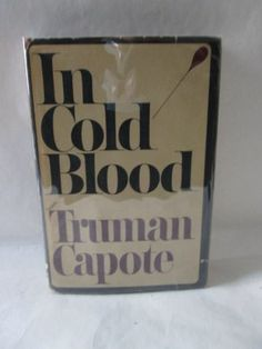 In Cold Blood Truman Capote 1965 Signed Authenticated 1st 1st HB DJ | eBay