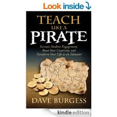 Read Dave Burgess's book Teach Like a PIRATE: Increase Student Engagement, Boost Your Creativity, and Transform Your Life as an Educator. Published on by Dave Burgess Consulting, Incorporated. Summer Books, Summer Reading Lists, Little Bit, So Little Time, Teach Like A Pirate, Good Books, Books To Read, Teacher Books, Teacher Stuff