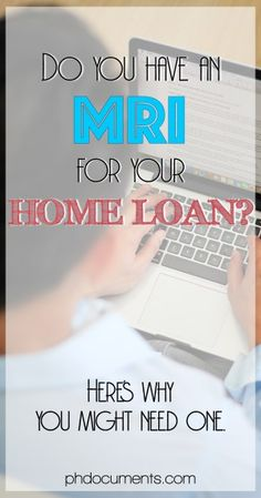 Do You Have an MRI for Your Home Loan? – Online and Offline Transactions Buying A Condo, Online Loans, Instant Cash, New Condo, Payday Loans, Resume Design, Money Saving Tips, Finance, Philippines