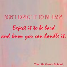 The Life Coach School has the latest, laser-like tools and cutting-edge training to manage thoughts, emotions, actions and therefore results. The Life Coach School, Life Coach Certification, That's What She Said, Dont Expect, Self Development, Feel Better, Knowing You, Brooke Castillo, Leadership