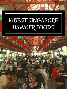 16 Best Singapore Hawker Foods :http://www.jetsettingbirds.com/16-best-singapore-hawker-foods/