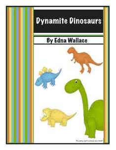 Dynamite DINOSAURS: 71-page theme with Fresh ideas. Babysit a dinosaur, create volcanoes, museums, and a DINOSAUR LAND. Games and digs -- WRITE a STORY about Dimples. Your LEARNING CENTERS are covered! FACTS Galore! Saves YOU time!
