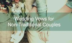 Possibly #42 or #45  Non Traditional Wedding Vows