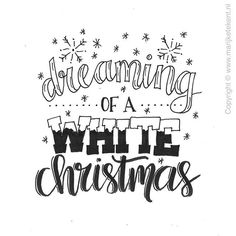 Handlettering door www. Christmas Doodles, Christmas Words, Christmas Drawing, Christmas Quotes, White Christmas, Creative Lettering, Brush Lettering, Chalk Marker, Calligraphy Quotes Doodles