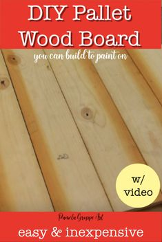 It is easy to build a pallet wood board to paint. I started building my own for custom signs over 10 years ago and I still love painting on wood. You can build your own with this step by step tutorial. Come build then paint with me! Pallet Boards, Wood Pallet Signs, Wood Pallets, Wood Signs, Diy Home Decor Projects, Pallet Projects, Cedar Fence Boards, Painting On Pallet Wood, Clock Painting