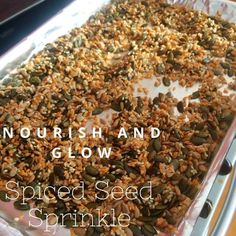 Recipe from Amelia Freer's 'Nourish and Glow: the 10 day plan' Amelia Freer, Sprinkles Recipe, Healthy Snacks, Healthy Recipes, Day Plan, How To Dry Basil, Seeds, Spices, Glow