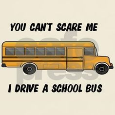 A humorous look at how stressful a school bus driver's job is. We like to joke that we've got nerves of steel and nothing can scare us.