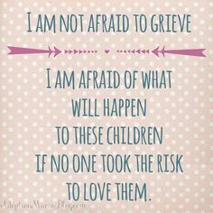 I think about the daughter we lost in our adoption daily. I didn't physically lose a child, but I did lose a child and I will carry that with me forever. Foster Parent Quotes, Foster Care Adoption, Foster To Adopt, Foster Parenting, Foster Baby, Foster Mom, Foster Family, New Quotes, Family Quotes
