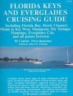 Florida Keys and Everglades Cruising Guide
