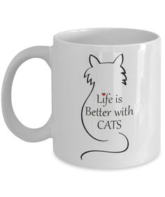 Animal Lovers Gifts Mug Life Is Better With Cats Coffee Tea Cup Ceramic Handle For Him Her Anniversary Birthday Presents Funny Coffee Cups, Cat Coffee Mug, Cat Mug, Gifts For Pet Lovers, Gifts In A Mug, Cat Lovers, Simple Cafe, Hypoallergenic Cats, Personalised Mugs