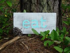 Wooden Eat Sign by BeOffTheWall on Etsy, $15.00
