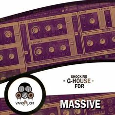 G-House For MASSiVE DiSCOVER | July/09th/2017 | 22.4 MB 'G-House For Massive' gives you expertly designed presets for the NI Massive VSTi. This soundset b