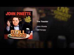The Toaster- John Pinnette