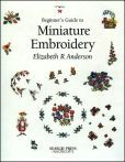 Beginner's Guide to Miniature Embroidery