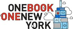 """Here Are The 5 Books Chosen For The """"One Book, One New York"""" Program"""
