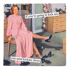 Kickass Shoes Magnet | Retro, Art, Magnets, Anne Taintor, Funny Gift for Friend, Vintage Magnet | Catching Fireflies