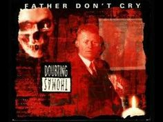 ▶ Doubting Thomas - Father Don't Cry - YouTube.  A one-off project from a couple members of Skinny Puppy. Dark twisted soundtrack music.