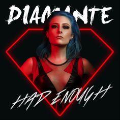 Had enough_diamante