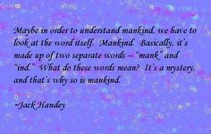 15 Best Deep Thoughts Images On Pinterest Deep Thoughts Jack Handy