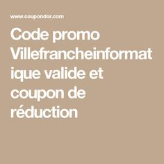 Code promo Villefrancheinformatique valide et coupon de réduction