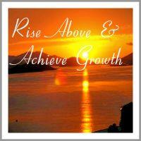 Coaching Model: Rise Above And Achieve Growth  A Coaching Model Created by Carmen-Madalina Dubiczki (Life Coaching, ROMANIA)