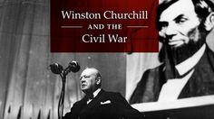 Winston Churchill & the Civil War