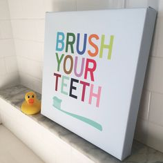 A friendly reminder to brush your teeth is a great addition to any modern family's washroom! Ready-to-hang! No need to go out and purchase a frame! This listing is for one stretched canvas art print (