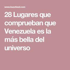 28 Lugares que comprueban que Venezuela es la más bella del universo