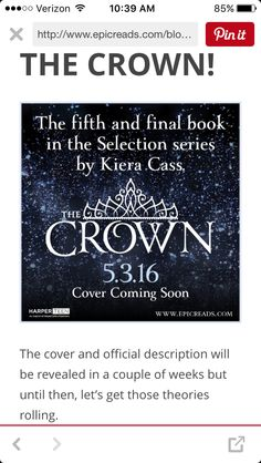 """The book from The Selection Series by Kiera Cass! """"The Crown"""" comes out in March 3 2016 can't wait literally dying Ya Books, I Love Books, Good Books, Books To Read, La Sélection Kiera Cass, The Selection Book, Maxon Schreave, The Heirs, Book Fandoms"""