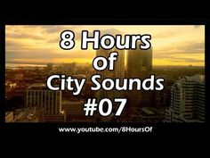 8 Hours of relaxing city sounds. If you listen to this during sleep or meditation you will feel peaceful and calm. Great for tinnitus, meditation, yoga, when you study, go to sleep, have insomnia or have sleep deprivation.  Please like, subscribe and comment if you enjoyed this video. It will really help me out a lot. :)  http://www.youtube.com/subscription_center?add_user=8hoursof