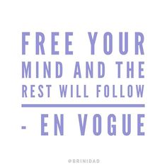 Happy #SINGINGTuesday everyone  WHO LOVES THE SONG?  #envogue #freeyourmind #brinidad . . . . . . #sing #lyric #lyricinspo #mind #body and #soul #passion #briniinspires #love Free Your Mind, Singing, Lyrics, Mindfulness, Passion, Songs, Love, Happy, En Vogue