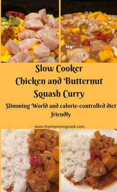 The Improving Cook- Slow Cooker Chicken and Butternut Squash Curry- great as a fake-away, much lower in calories and cheaper too! This chicken curry is Slimming World friendly and works with my fitness pal too. Slow Cooked Meals, Slow Cooker Recipes, Crockpot Recipes, Cooking Recipes, Healthy Recipes, Slow Cooking, Chicken Recipes, Savoury Recipes, Meal Recipes