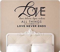Love Bears Believes Hopes Endures All Things Love Never Ends 1 Corinthians 13:7 Wedding Gift Anniversary Christian Scripture Bible Religious Wall Decal Sticker Art Mural Home Décor Quote, http://www.amazon.com/dp/B00LDYWVUE/ref=cm_sw_r_pi_awdm_lJHeub150BX7M