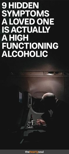 593ee85e2c7e7 9 Symptoms a Loved One Is a High Functioning Alcoholic