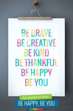 A Little Reminder to Be You - Free Printable A4 Poster to remind you to be your awesome self.