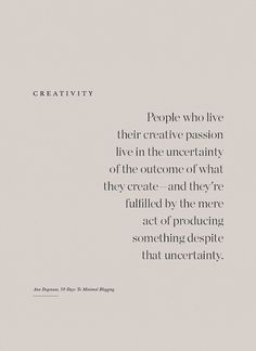 Photography ©️ Cate Hill Creativity The thought of the term creativity often feels bigger than us. Quotes To Live By, Love Quotes, Quotes Quotes, Create Quotes, Passion Quotes, Motivational Quotes, Inspirational Quotes, Artist Quotes, Creativity Quotes