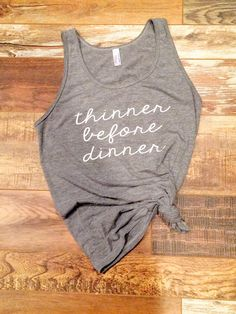 "Funny thanksgiving shirt - ""Thinner Before Dinner"" buy it now on etsy.  #blackfriday #thanksgiving"