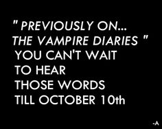 Previously On...The Vampire Diaries @Lisa Phillips-Barton Claudio and @Meghan Newton Michelle LADIES I can't wait!