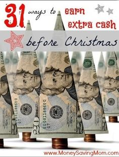 Check out some cool tips on earning some extra cash before Christmas comes around and presents take it away! http://moneysavingmom.com/31-ways-to-earn-extra-cash-before-christmas