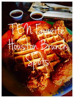 Ten favorite brunch spots in Houston, Texas