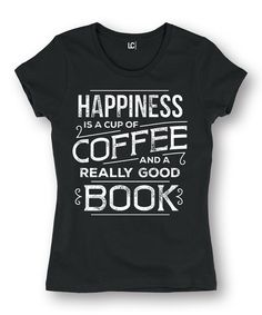 This Black 'Happiness Is Coffee' Fitted Tee by Sharp Wit is perfect! #zulilyfinds