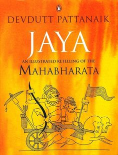 Jaya: An Illustrated Retelling of the Mahabharata by Devdutt Pattanaik (English) in Books, Fiction & Literature James Patterson, Good Books, Books To Read, My Books, Reading Books, Happy Reading, Free Reading, Girl Next Door, Mystery