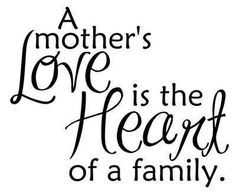 Happy mothers day image for mom from daughter and son for all mother's. A mother's love is the heart of a family. mothers day breakfast, fathers day preschool, mothers day projects for kids Mothers Day Quotes, Mom Quotes, Mothers Love, Family Quotes, Life Quotes, Daughter Quotes, Mother Sayings, Mom Sayings, Mother Poems