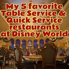 My favorite restaurants at Disney World