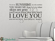 You Are My Sunshine My Only Sunshine Sticky Vinyl by thestickerhut, $23.99