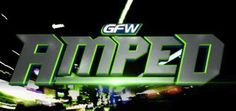"Global Force Wrestling Announces ""Amped"" TV Show"